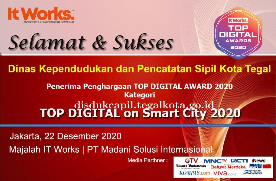 Dukcapil Kota Tegal Raih Penghargan TOP DIGITAL AWARD 2020 Kategori TOP DIGITAL On Smart City 2020